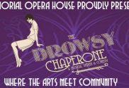 drowsy chaperone memorial opera house valparaiso indiana valpolife