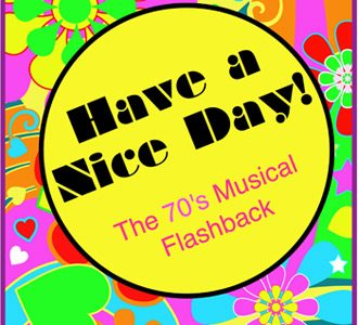 have a nice day a 70s musical flashback michigan city canterbury theatre