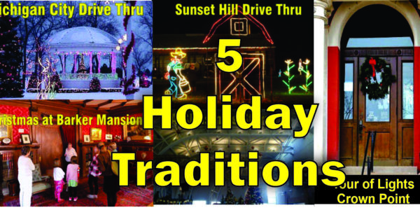 5 holiday traditions nwindiana crown point sunset hill michigan city barker mansion