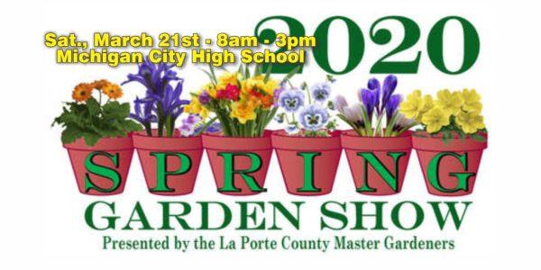 laporte county GARDEN Show 2020