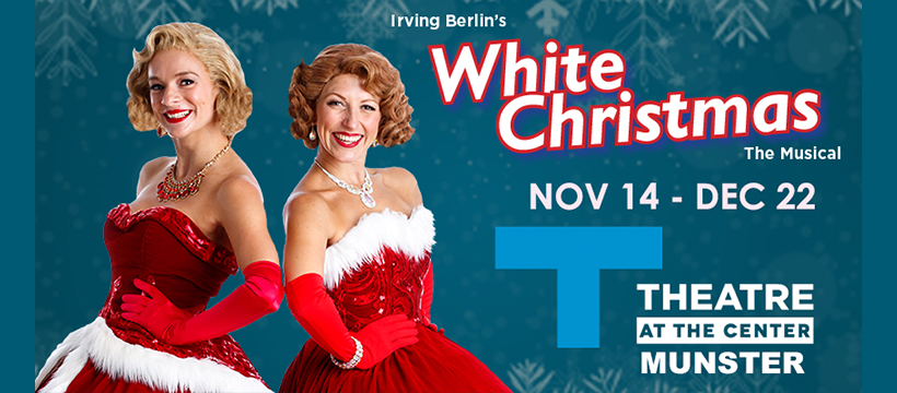 white christmas musical center for the performing arts munster