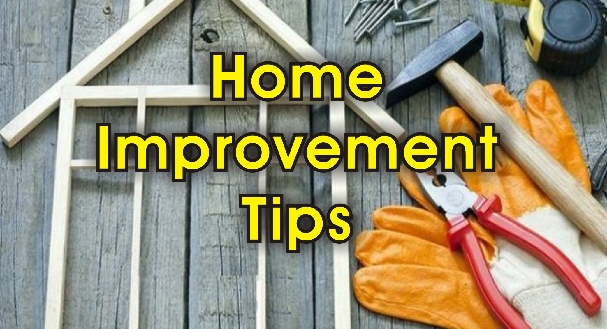home improvement tips to make your home beautiful
