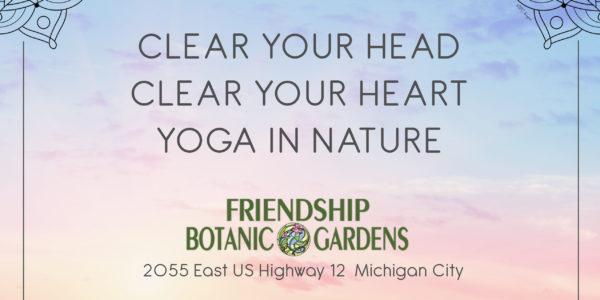 Yoga in the gardens friendship botanic gardens michigan city indiana laportecountylife