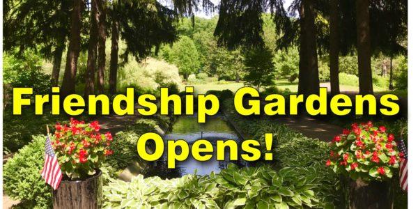 friendship gardens opens