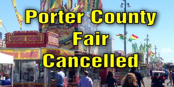 porter county fair cancelled