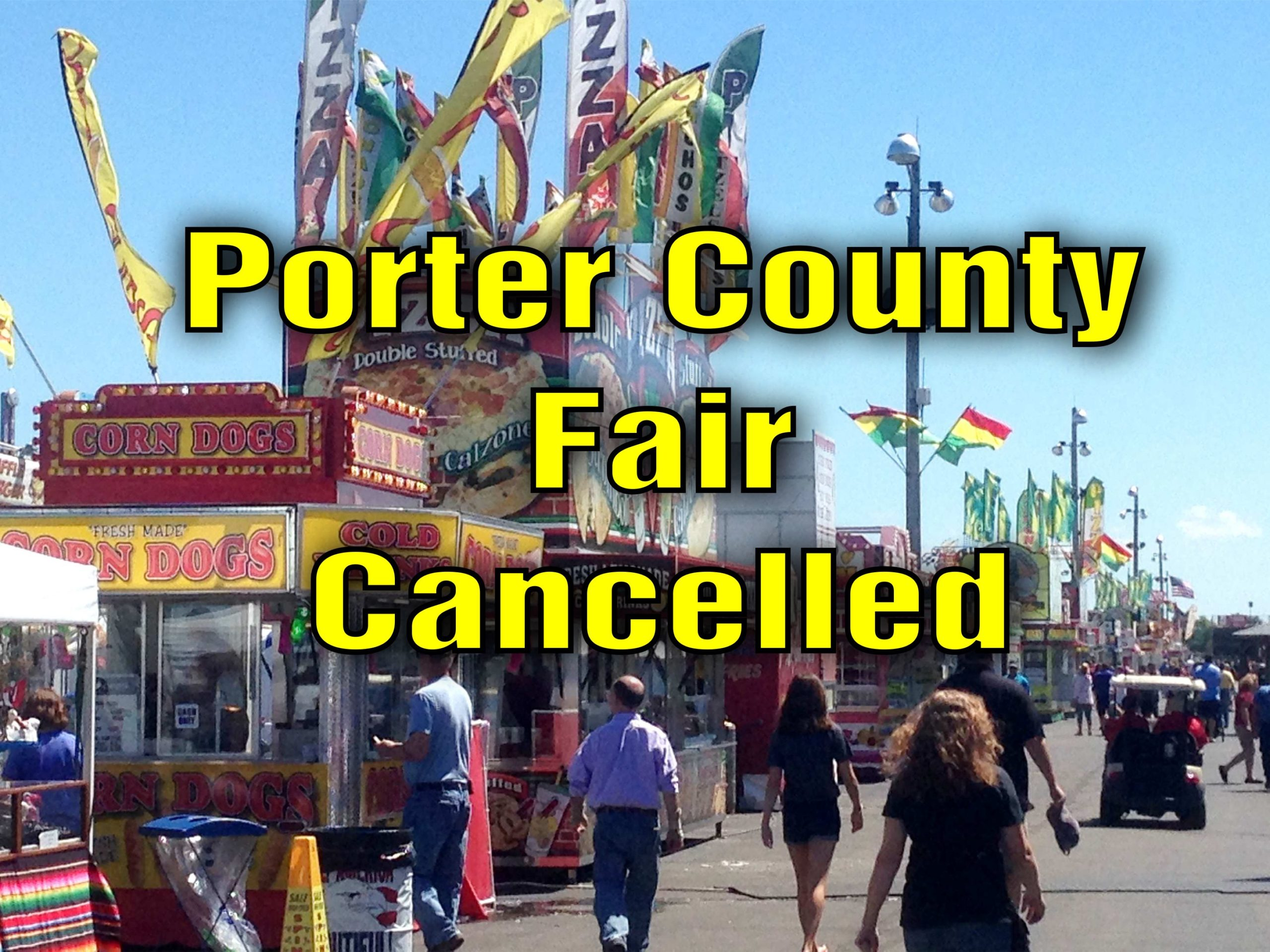 porter county fair cancelled scaled