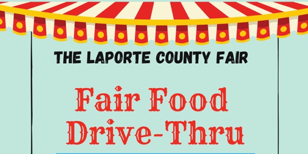 fair food drive thru july 2020 laporte county fair indiana e1599246225769