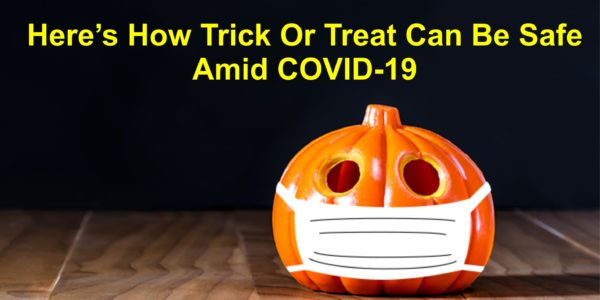 trick or treat can be safe amid covid 19