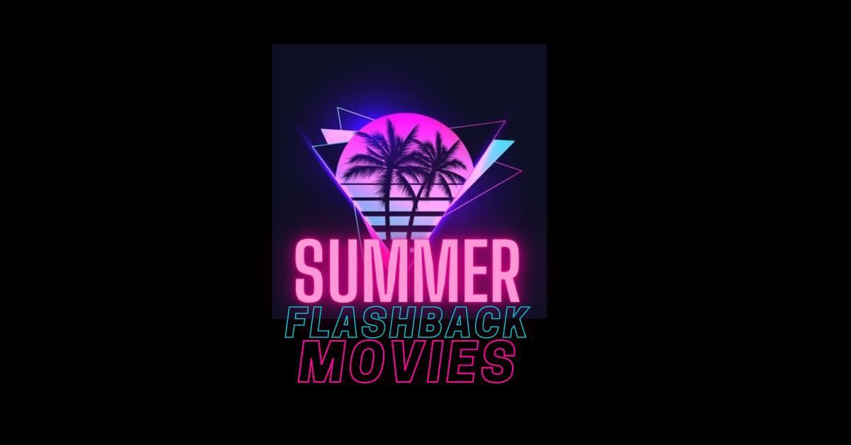 summer flashback movies