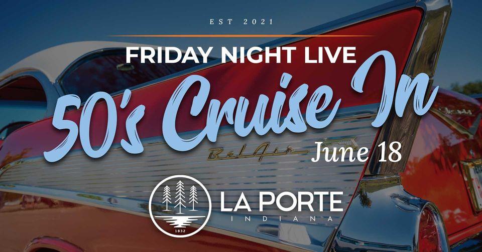 friday night live cruise night laporte indiana laportecountylife