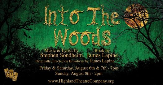 into the woods highland theatre company highland high school